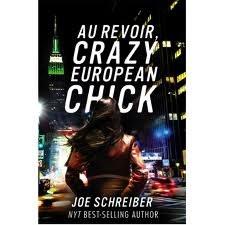 Au Revior, Crazy European Chick